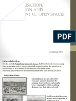 Industrialisation and Urbanisation and Development of Open Spaces