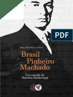 Brasil Pinheiro Machado - Maria Julieta Weber Cordova