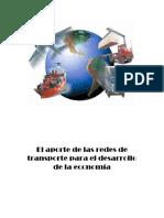 El Aporte de Las Redes de Transporte Para El Desarrollo de La Economía