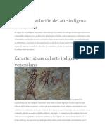 Origen de Arte Indigena y Biografia de Simon Bolivar
