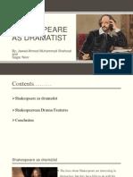 Shakespeare as Dramatist