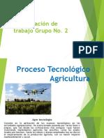 Proceso Tecnológico Agricultura