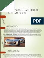 Innovacion Vehiculos Automaticos