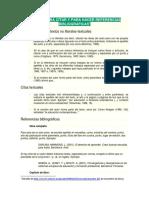 Normas Para Citar y Para Hacer Referencias Bibliográficas