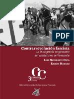 Contrarrevolucion Fascista. La Insurreccion Vergonzante Del Capitalismo en Vene