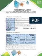 Guía de actividades y rúbrica de evaluación - Fase 1. Elaborar ensayo de la estadística descriptiva aplicada a ciencias agrarias (1).docx