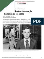 La Historia de Guacharacas, La Hacienda de Los Uribe