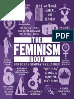 The Feminism Book-Big Ideas Simply Explained-DK.pdf
