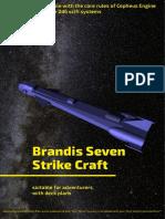 Brandis Seven Strike Craft