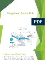 Pengenalan Dental Unit