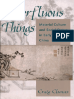 Superfluous Things:Material Culture and Social Status in Early Modern China