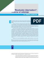 Arturo Jauretche La Revolucion a Retorno Al Coloniaje