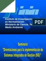 Seminario Orientaciones Para La Implementacic3b3n de Sistemas Integrados de Gestic3b3n Sig Inin