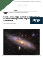 Como a Arqueologia Cósmica Encontrou Sinais de 'Canibalismo Galáctico' Na Galáxia de Andrômeda