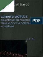 Emmanuel Barot - Camera Politica. Dialectique du réalisme dans le cinéma politique et militant   (2009, Vrin).pdf
