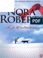 Si je te retrouvais  - Nora Roberts.pdf