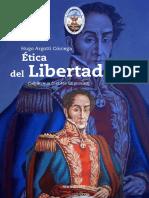 Ética Del Libertador Simón Bolívar - Hugo Argotti (2017)