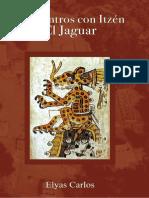 Encuentros Con Itzén, El Jaguar