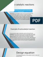 Auto Catalytic Reactions Presentation
