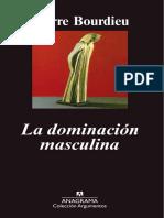 """Bourdieu """"La dominación masculina"""""""