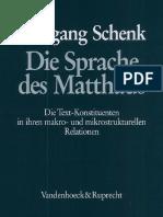 Schenk-Die Sprache des Matthaus. Die Text-Konstituenten in ihren makro- und mikrostrukturellen Relationen-V & R-1987.pdf.pdf