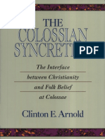 The Colossian Syncretism_ the Interface Between Christianity and Folk Belief at Colossae