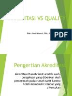 Akreditasi vs Quality