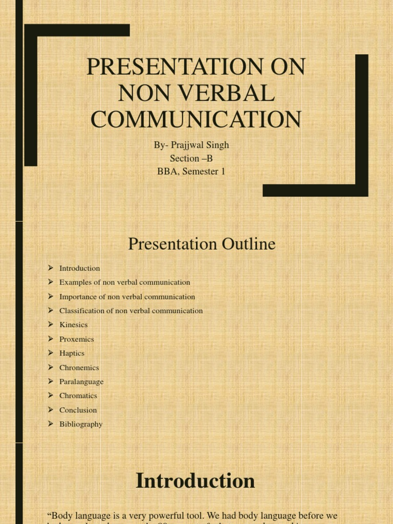 Presentation On Non Verbal Communication By Prajjwal Singh Section B Bba Semester 1 Nonverbal Communication Body Language See the best & latest nonverbal communication codes examples on iscoupon.com. nonverbal communication