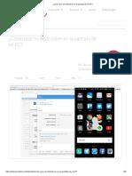 ¿Cómo Usar Mi Android en en La Pantalla de Mi PC