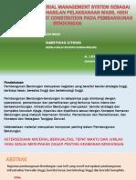 PRESENTASI FINAL - Integrated Material Management System Sebagai Konsepsi Keberhasilan Pelaksanaan Mass, High Risk and High Cost Constrution Pada Pembangunan Bendungan