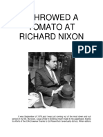 I Throwed a Tomato at Richard Nixon