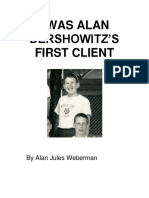 I Was Alan Dershowitz First Client