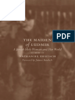 (S. Mark Taper Foundation Imprint in Jewish Studies) Nathaniel Deutsch, Janusz Bardach - The Maiden of Ludmir_ a Jewish Holy Woman and Her World-University of California Press (2003)