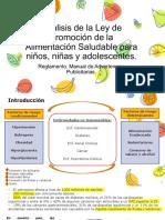 4. Análisis de La Ley de Promoción de La Alimentación Saludable Para Niños, Niñas y Adolescentes. Reglamento. Manual de Advertencias Publicitarias.