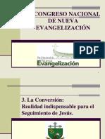 3. La Conversión Realidad Indispensable...