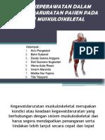 Kel 3 Proses Keperawatan Dalam Kegawatdaruratan Pasien Pada Sistem Muskuloskeletal