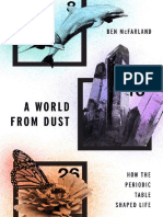 Ben McFarland - A World From Dust_ How the Periodic Table Shaped Life-Oxford University Press (2016)