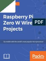 Raspberry Pi Zero W Wireless Projects_ Go mobile with the world's most popular microprocessor.pdf