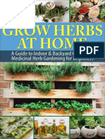 Grow Herbs at Home - A Guide To Indoor & Backyard Culinary & Medicinal Herb Gardening for Beginners.epub