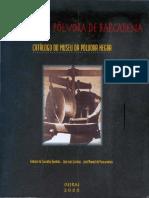 2000 a Fábrica Da Pólvora de Barcarena, Catálogo Do Museu
