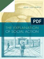 John Levi Martin - The Explanation of Social Action-Oxford University Press (2011).pdf
