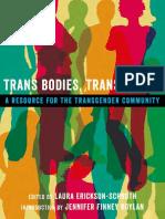 Laura Erickson-Schroth (editor)-Trans Bodies, Trans Selves_ A Resource for the Transgender Community-Oxford University Press (2014).pdf