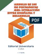 Vigotsky L. S_ Выготский Л.С. - El Desarrollo de Los Procesos Psicológicos Superiores_ Interacción Entre Enseñanza y Desarrollo-Editorial Universitaria (2009)