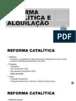 Reforma Catalítica e Alquilação