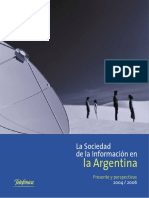 Sociedad de la Información en Argentina Perspectivas 2004 6 Telefonica 2004