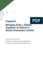 Bringing Data Digital Together to Deliver a Smart Interaction Center