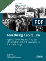 Stefan Berger, Alexandra Przyrembel (Editors) - Moralizing Capitalism_ Agents, Discourses and Practices of Capitalism and Anti-Capitalism in the M
