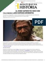 Aventuras Na História · Ao Sair Da África, Homo Sapiens Fez Sexo Com Pelo Menos Cinco Espécies Diferentes
