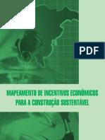 Mapeamento de Incentivos Econômicos para a Construção Sustentável - Versão Final_0.pdf