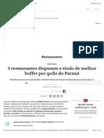 3 restaurantes finalistas do O Quilo é Nosso do Paraná